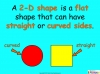2-D Shapes - Year 2 (slide 4/40)