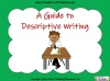 A Guide to Descriptive Writing (slide 1/35)