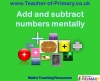 Add and subtract numbers mentally 2 (slide 1/15)