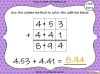 Adding Decimals (with the same number of decimal places) - Year 5 (slide 24/65)