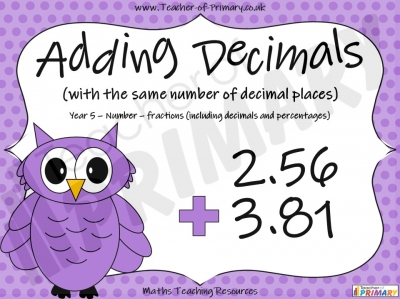 Adding Decimals (with the same number of decimal places) - Year 5