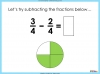 Adding and Subtracting Fractions - Year 3 (slide 27/48)