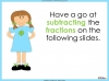 Adding and Subtracting Fractions - Year 3 (slide 28/48)