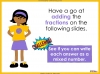 Adding and Subtracting Fractions - Year 4 (slide 26/52)