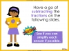 Adding and Subtracting Fractions - Year 4 (slide 40/52)