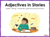 Adjectives in Stories (slide 1/8)