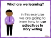 Adjectives in Stories (slide 2/8)