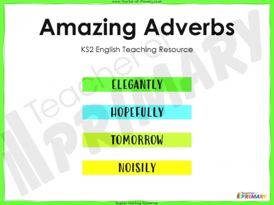 Amazing Adverbs - KS2
