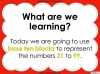 Base Ten Blocks - Representing Numbers 21 to 99 (slide 2/67)