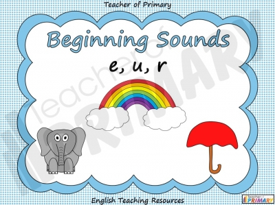 Beginning Sounds -  e, u, r