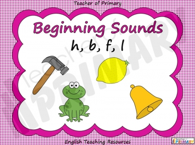 Beginning Sounds -  h, b, f, l