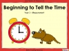 Beginning to Tell the Time - Year 1 (slide 1/46)