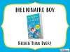 Billionaire Boy by David Walliams (slide 115/120)