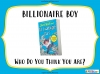 Billionaire Boy by David Walliams (slide 83/120)