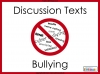 Bullying - Discussion Texts (slide 1/45)