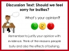 Bullying - Discussion Texts (slide 18/45)
