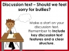 Bullying - Discussion Texts (slide 44/45)