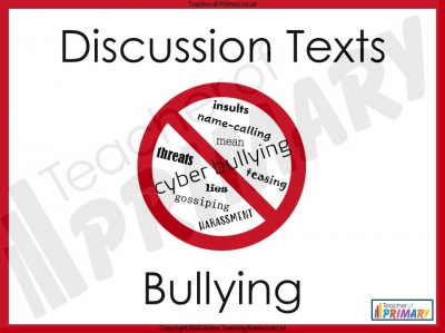 Bullying - Discussion Texts