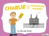 Charlie and the Chocolate Factory (slide 1/80)