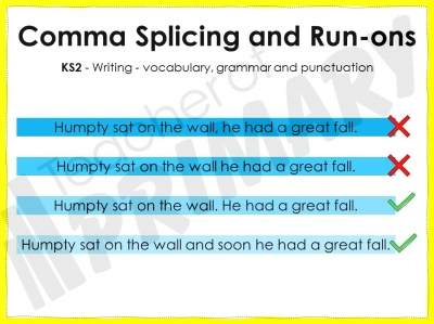 Comma Splicing and Run-ons - KS2