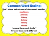 Common Word Endings 2 (slide 7/18)