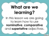 Comparatives and Superlatives (slide 2/8)