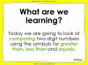 Comparing Numbers Up to 100 - Year 2 (slide 2/46)