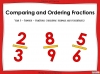 Comparing and Ordering Fractions - Year 5 (slide 1/69)