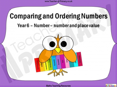 Comparing and Ordering Numbers - Year 6