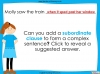 Complex Sentences - Year 5 and 6 (slide 14/18)