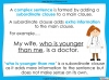 Complex Sentences - Year 5 and 6 (slide 5/18)