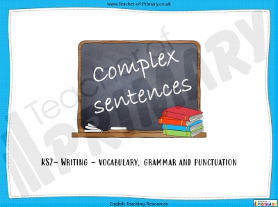 Complex Sentences - Year 5 and 6
