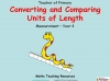 Converting and Comparing Units of Length - Year 4 (slide 1/38)