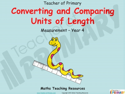 Converting and Comparing Units of Length - Year 4