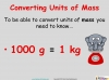 Converting and Comparing Units of Mass - Year 4 (slide 4/36)