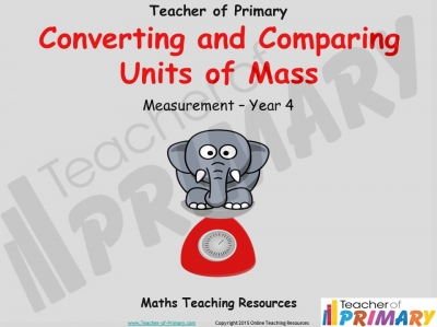 Converting and Comparing Units of Mass - Year 4