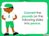 Converting and Comparing Units of Money - Year 4 (slide 15/38)