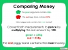 Converting and Comparing Units of Money - Year 4 (slide 22/38)
