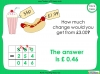 Converting and Comparing Units of Money - Year 4 (slide 33/38)
