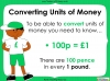 Converting and Comparing Units of Money - Year 4 (slide 4/38)