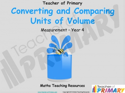 Converting and Comparing Units of Volume - Year 4