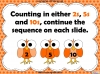 Counting in 2s, 5s and 10s - Year 2 (slide 11/50)