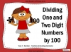 Dividing One and Two Digit Numbers by 100 - Year 4 (slide 1/32)