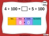 Dividing One and Two Digit Numbers by 100 - Year 4 (slide 15/32)