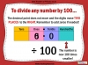 Dividing One and Two Digit Numbers by 100 - Year 4 (slide 2/32)