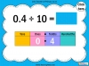Dividing One and Two Digit Numbers by Ten - Year 4 (slide 9/32)
