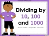 Dividing by 10, 100 and 1000 - Year 5 (slide 1/29)