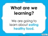 Eating Healthy Food - KS1 (slide 2/40)