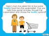 Eating Healthy Food - KS1 (slide 25/40)