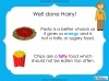 Eating Healthy Food - KS1 (slide 33/40)